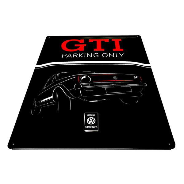 Blechschild GTI Parking Only Golf 1